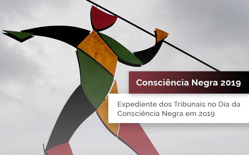 Expedientes nos Tribunais no dia da Consciência Negra em 2019