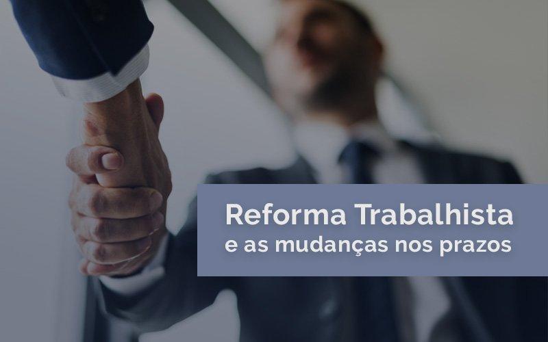 Como contar prazos processuais na Reforma Trabalhista
