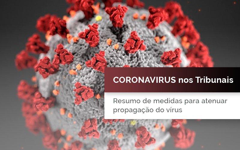 Coronavírus nos Tribunais: os prazos são afetados?