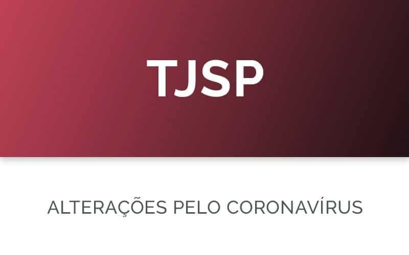 TJSP com alterações devido ao coronavírus