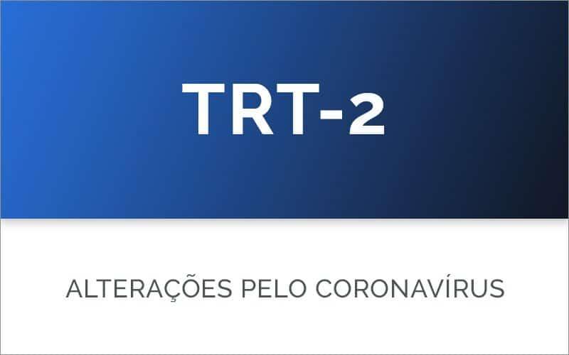 TRT-2 e o coronavírus